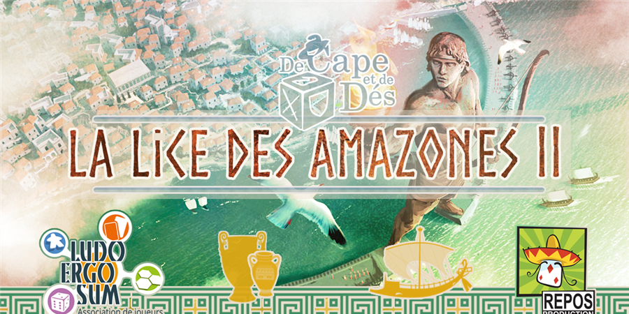 Tournoi 7 Wonders - La Lice des Amazones II - De Cape et de Dés