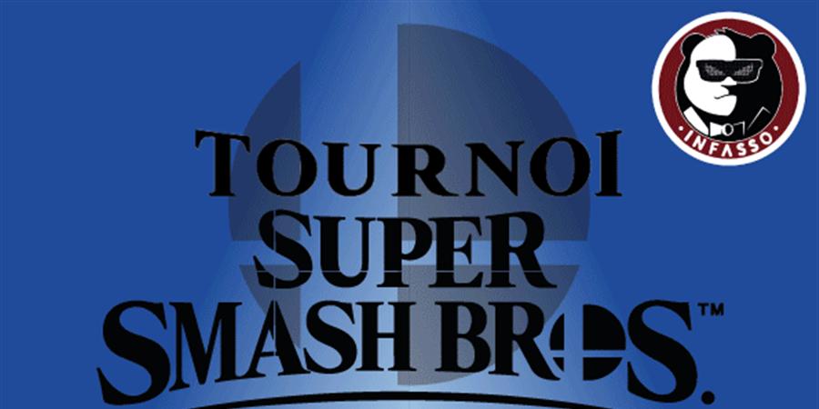 INFASSO | Tournoi Smash Super Smash Bros Ultimate 24 Octobre 2019  - Infasso