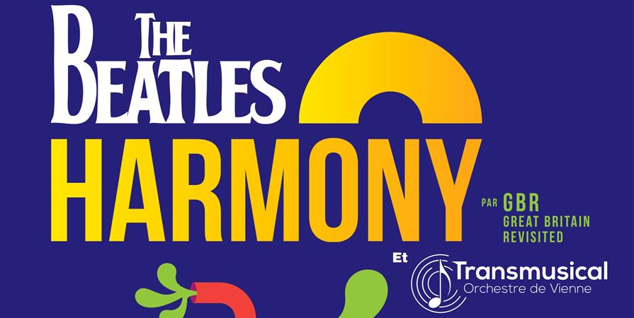 The Beatles Harmony - TRANSMUSICAL Orchestre de Vienne