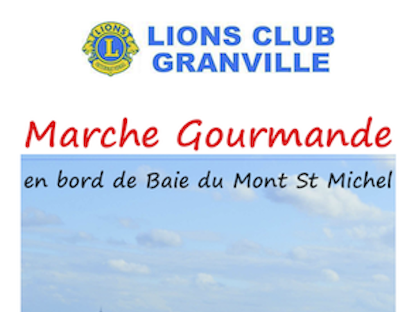 MARCHE GOURMANDE 2019  LIONS CLUB GRANVILLE - Lions Club Granville