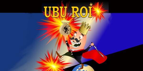 UBU ROI // 17 mai - Maldoror
