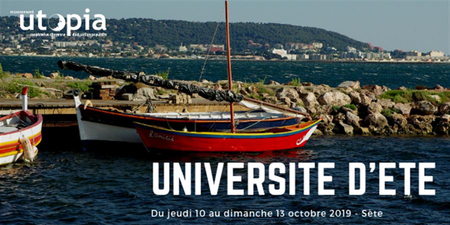 Université d'été 2019 du Mouvement Utopia - Mouvement Utopia