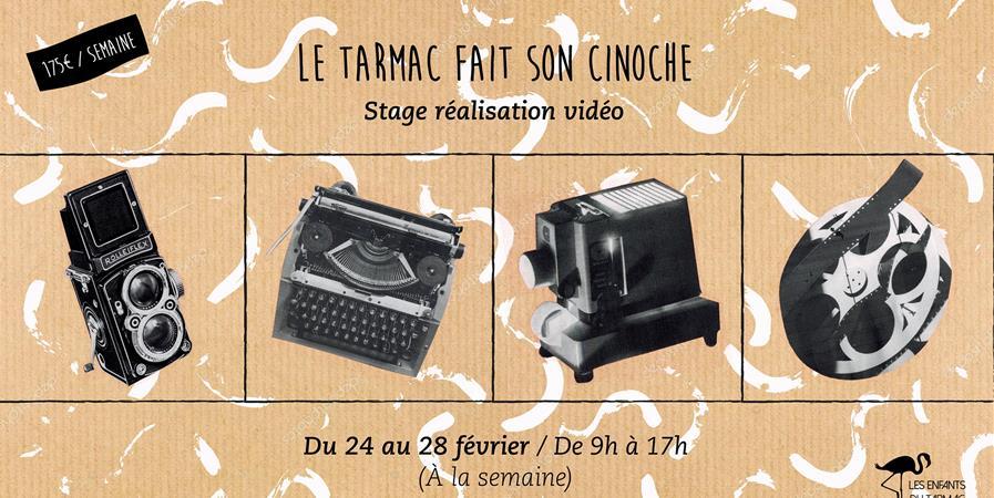 Stage vacances février : Le tarmac fait son cinoche! (+6 ans) - Les enfants du Tarmac