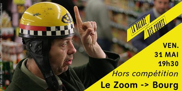 La Balade des Courts  - Vendredi 31 Mai - Hors Compétition - Le Zoom