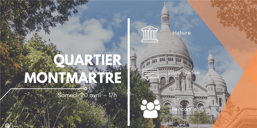 Visite du quartier de Montmartre - EIAP - Échanges Internationaux À Paris