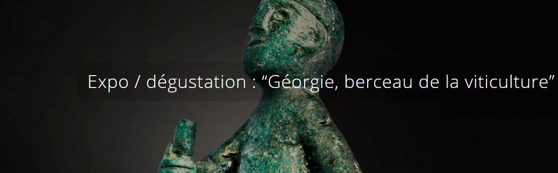 """Expo / Dégustation """"Géorgie, berceau de la viticulture"""" - CEPDIVIN"""