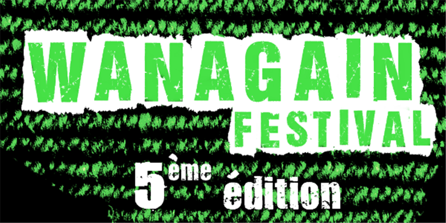 WANAGAIN FESTIVAL 2020 - WANAGAIN PRODUCTION