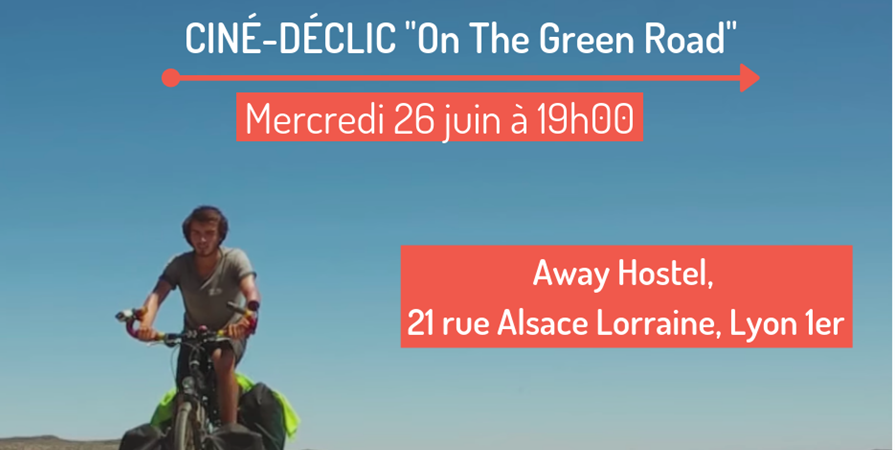"Ciné-Déclic  ""On The Green Road"" - Anciela"