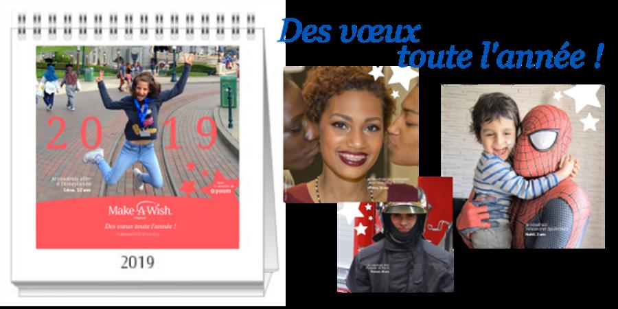 Des vœux toute l'année ! Calendrier 2019 - Make-A-Wish France