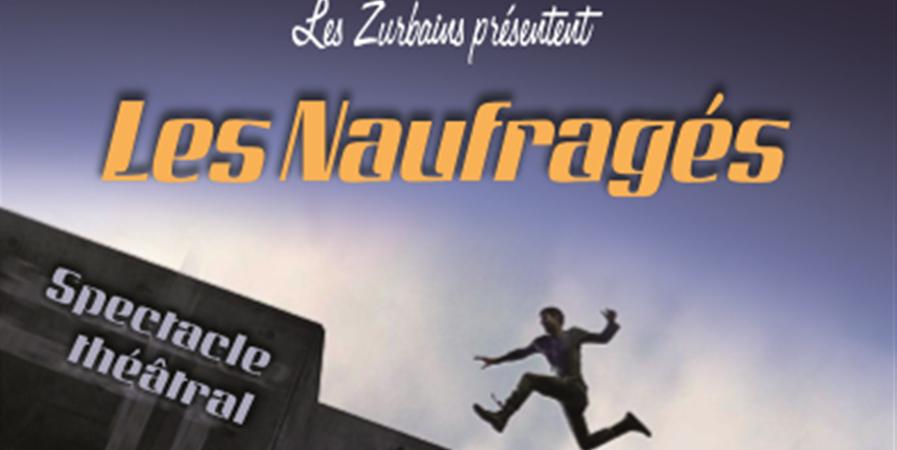 Les Naufragés - 16/05/20 - Les Zurbains