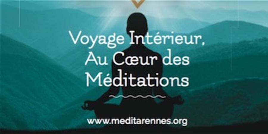 Voyage intérieur au coeur des Méditations - MéditàRennes