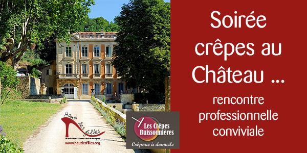 Une soirée crêpes au Château ... - HAUT LES FILLES