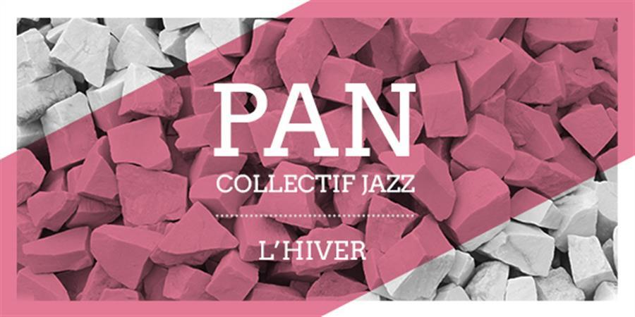 PAN L'HIVER 2020 - Collectif PAN