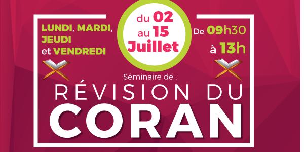 Séminaire de révision du Coran du 02 au 15 Juillet - Averoes-chelles