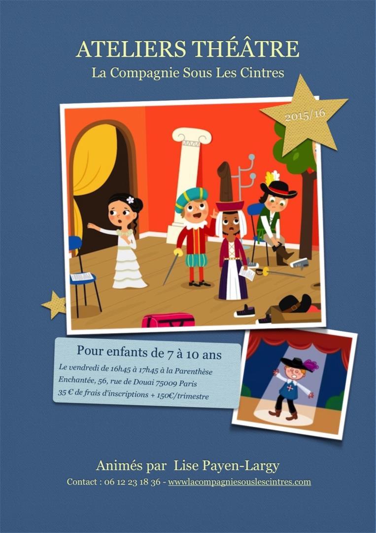 Atelier Théâtre Enfants - La Compagnie Sous les Cintres