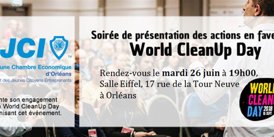 Soirée de présentation World CleanUp Day - Jeune Chambre Economique d'Orléans