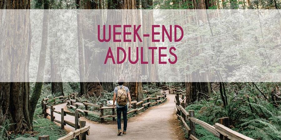 WEEK-END ADULTES 003 - CeQueJeVeuxFairePlusTard