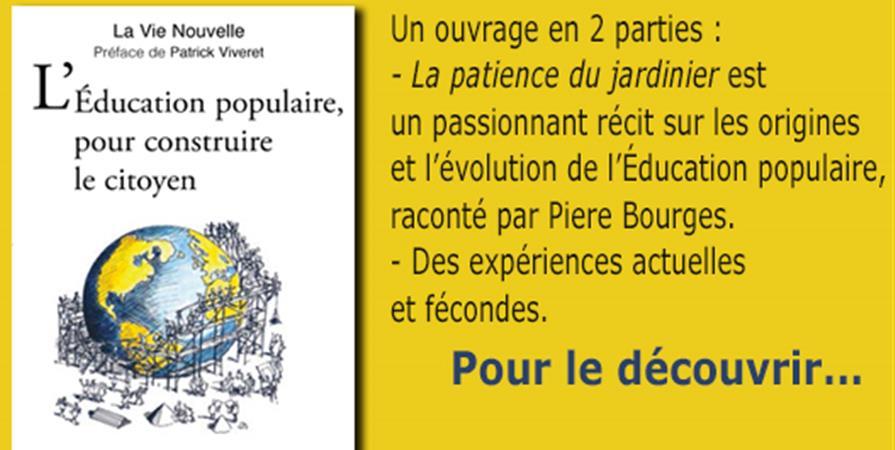 L'éducation populaire, pour construire le citoyens - La Vie Nouvelle