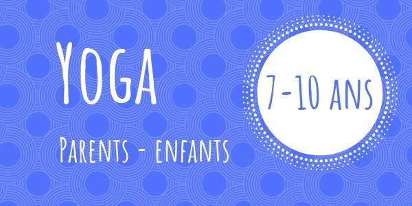 19/12 Yoga Parents Enfants 7-10 ans - L'Atelier des Castors