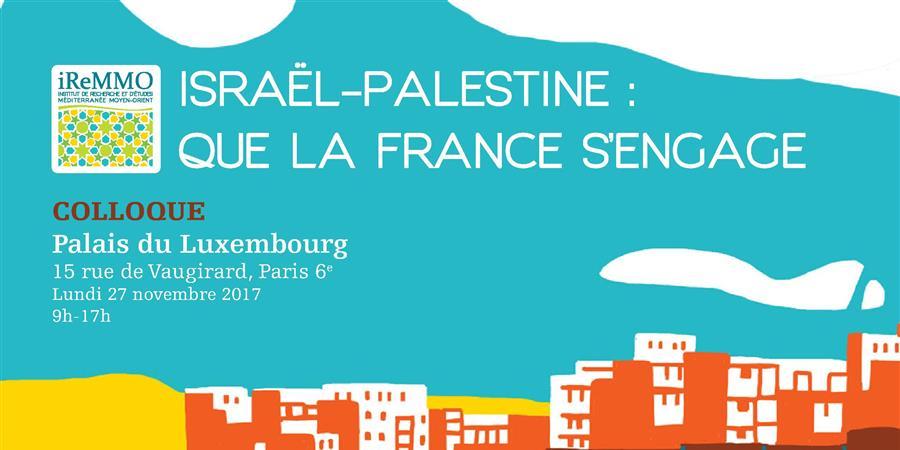 Israël-Palestine : que la France s'engage  - iReMMO